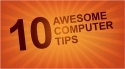 10 Awesome Computer Tricks