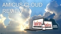 Amicus Cloud Review